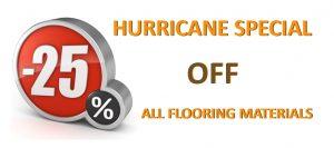 Hurricane Special Flooring Materials